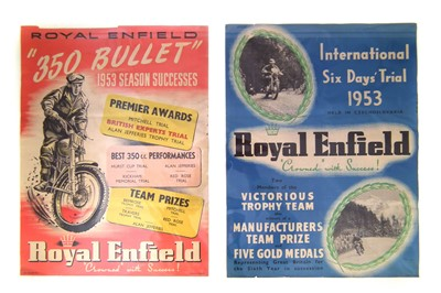 "Lot 122-Two 1953 Royal Enfield posters promoting ""The 350 Bullet Season of Successes"" and ""International Six Days' Trial"", 51cm (20"") x 38cm (15"")."